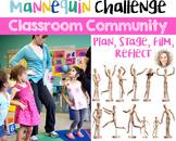 Classroom Community Mannequin Challenge