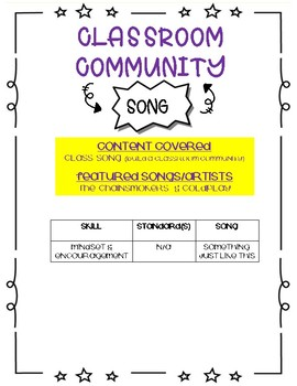 "Classroom Community ""Something Just Like This"" Song"