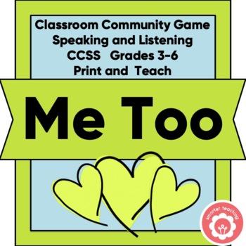"Classroom CommUNITY Game ""Me Too!"""