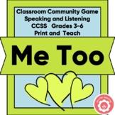 "Classroom Community Game: ""Me Too"""