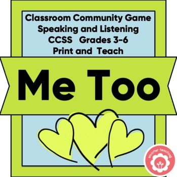 "Classroom CommUNITY Game ""Me Too!"""