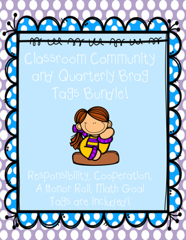Classroom Community and Quarterly Brag Tags Bundle!