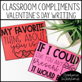 Valentine's Day Writing Activity: Classroom Compliments