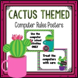 Classroom Computer Rules Posters (Cactus Themed)