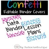 Classroom Confetti Decor: Editable Binder Covers