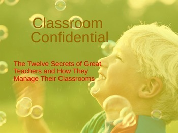"""Classroom Confidential"" Classroom Motivation/Management Training Material"