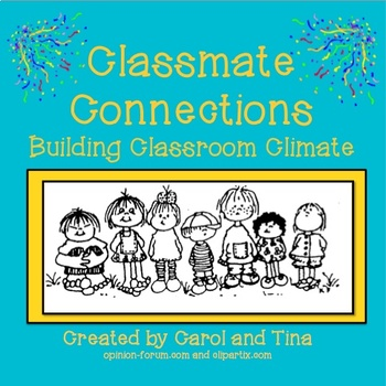 Classroom Connections: Building Classroom Climate