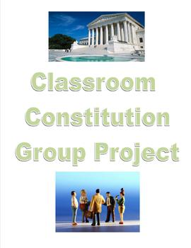 Classroom Constitution Group Project