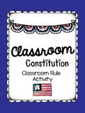 Classroom Constitution (Rules)