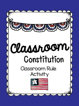 Classroom Constitution (Rules)
