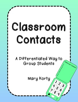 Classroom Contacts: Differentiated Approach to Grouping Students