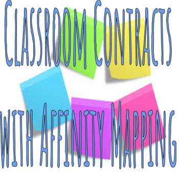 Classroom Contracts with Affinity Mapping