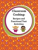 Cooking: Recipes & Functional Text Activities