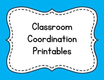 Classroom Coordination Printables