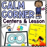 Calm Down Corner Coping Skills Lesson and Centers