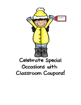 Reward Coupons: Acknowledge Great Behavior, Excellent Work, Birthdays, Prizes