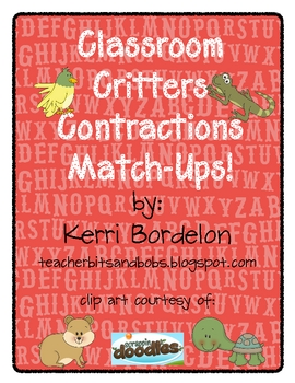Classroom Critters! A Contraction Match-Up Literacy Center