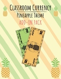 Classroom Currency, Economy, Money, Cash: Pineapple Theme Add-On Pack