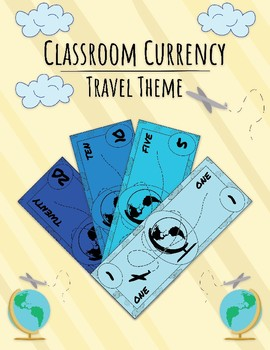 Classroom Currency, Economy, Money, Cash: Travel (Globe, Earth) Theme
