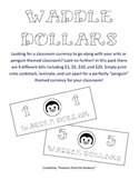 Classroom Currency - Waddle Dollars