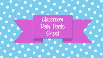 Classroom Daily Points Sheet
