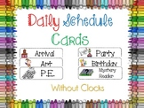 Classroom Daily Schedule Cards No Clock