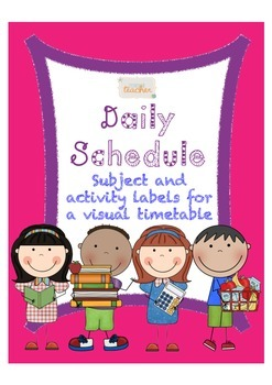 Classroom Daily Schedule Subject and Activity Labels for a