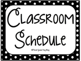 Classroom Daily Schedule in Black/White Polka Theme