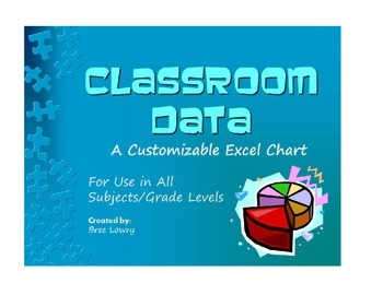Classroom Data - A Customizable Excel Spreadsheet