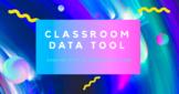 Classroom Data Excel/Google Document