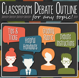 Classroom Debate Outline: How to organize a friendly class debate on ANY topic!