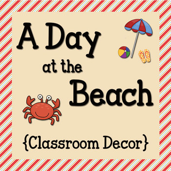 Classroom Decor: A Day at the Beach