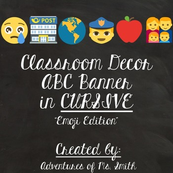 Classroom Decor: ABC (Alphabet) Banner - Emoji Themed (Cur