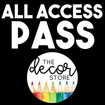 Classroom Decor | ALL ACCESS PASS