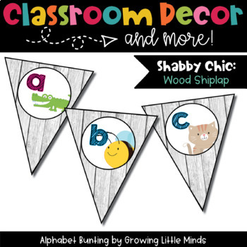 Classroom Decor:  Alphabet Letter/Sound Bunting- Shabby Chic Rustic Shiplap Wood