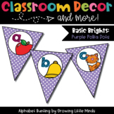 Classroom Decor:  Alphabet Letter/Sound Bunting- purple