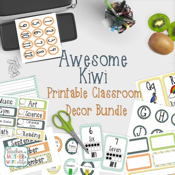 Classroom Decor - Awesome Kiwi (orange, green, yellow, and teal)