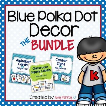 Classroom Decor BUNDLE - Blue Polka Dot