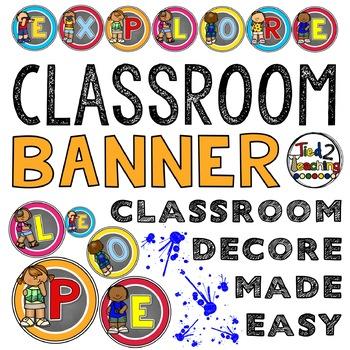Classroom Decor Banner EXPLORE