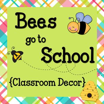 Classroom Decor: Bees Go To School
