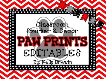 Classroom Decor Black & White Paw Print EDITABLES ONLY Set