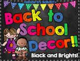 **EDITABLE** Classroom Decor {Black and Brights Chalkboard Theme}