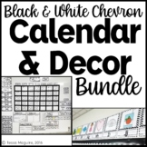 Black and White Chevron Classroom Calendar & Decor Bundle {Editable}