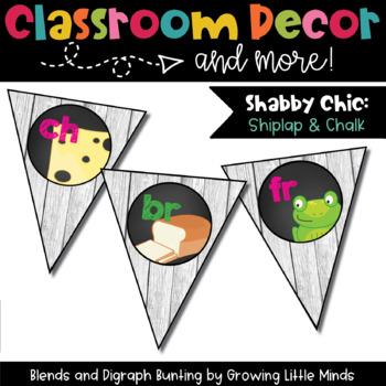 Classroom Decor:  Blends/Digraphs Bunting Rustic Shiplap Wood Chalkboard