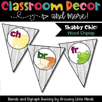 Classroom Decor:  Blends/Digraphs Bunting Rustic Shiplap wood