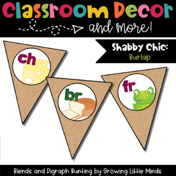 Classroom Decor:  Blends/Digraphs Bunting-  burlap