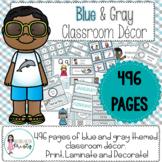 Classroom Decor - Blue & Gray