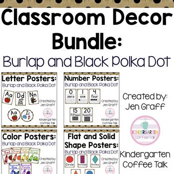 Classroom Decor Bundle: Burlap and Black Polka Dot