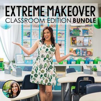 Classroom Decor Bundle Extreme Makeover Classroom Edition