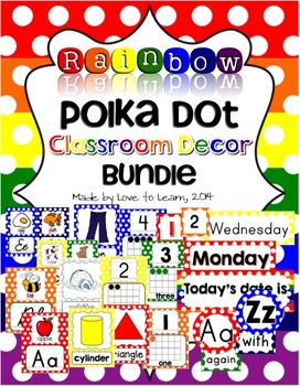 Classroom Decor Bundle - Rainbow Polka Dot